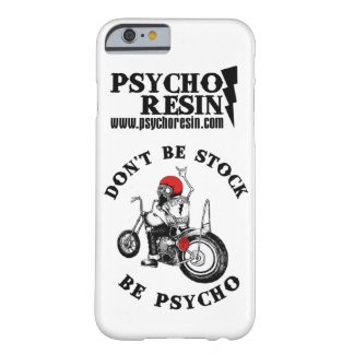 Don't Be Stock, Be PSYCHO! iPhone Case Barely There iPhone 6 Case