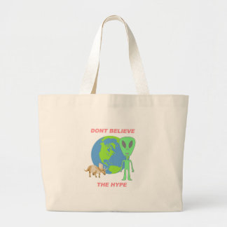 Don't Believe the Hype Jumbo Tote Bag