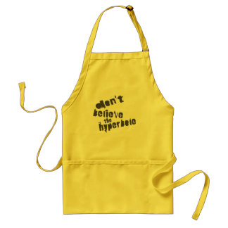 Don't Believe The Hyperbole, Dark Gray, Distressed Adult Apron
