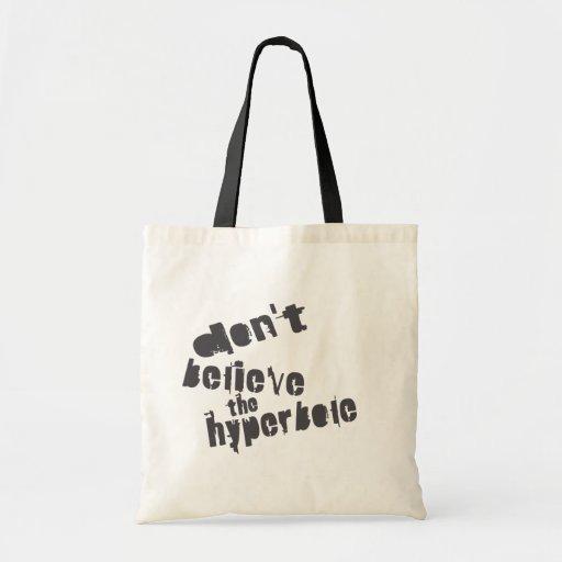 Don't Believe The Hyperbole, Dark Gray, Distressed Tote Bag