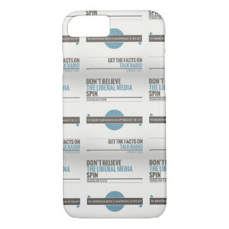 Don't Believe The Liberal Media iPhone 7 Case