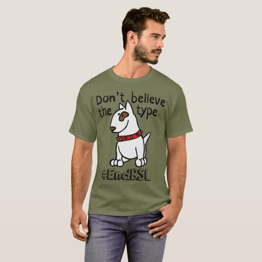 Don't Believe the Type #endBSL - English Bull