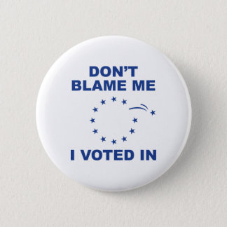 Don't Blame Me 6 Cm Round Badge