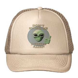 Don't Blame Me, I Voted Alien Hats