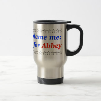Don't blame me: I voted for Abbey Mugs