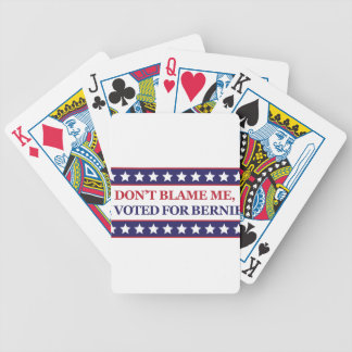 Don't blame me I voted for Bernie Card Deck