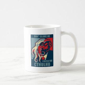 Don't Blame Me, I voted for Cthulhu Basic White Mug