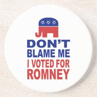 Don't Blame Me I Voted For Romney Beverage Coasters