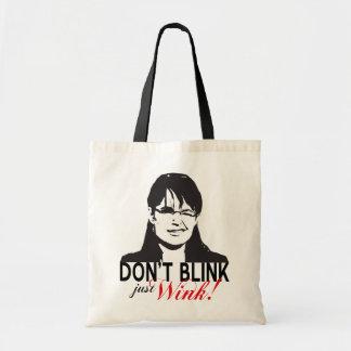 Don't Blink Just Wink Tote Bag