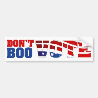 Don't Boo Vote Bumper Sticker