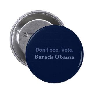 Don't Boo. Vote. - Button