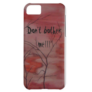 Don't bother me!!! iPhone 5C case