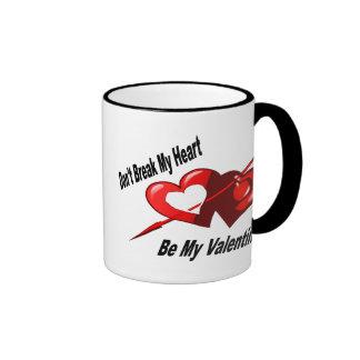 Don't Break My Heart Ringer Mug