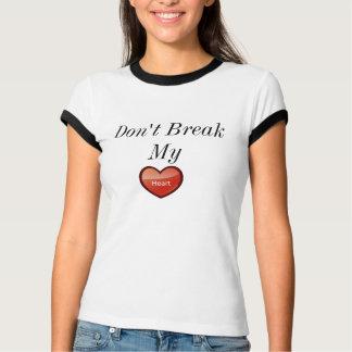 Don't Break my Heart Women's T-shirt