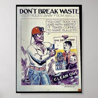 Don't Break Waste Posters