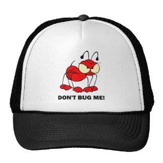 don't bug me hat
