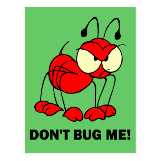 don't bug me postcard
