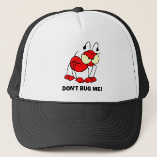 don't bug me trucker hat