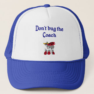 Don't bug the Coach Hat