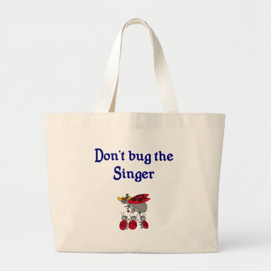 Don't bug the Singer Tote Bag
