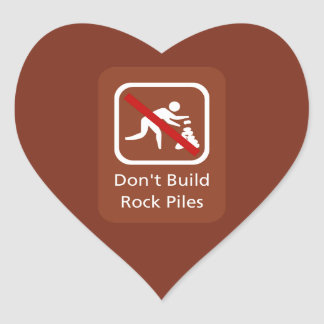 Don't Build Rock Piles, Sign, Hawaii, US Heart Stickers