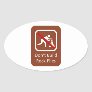 Don't Build Rock Piles, Sign, Hawaii, US Oval Sticker