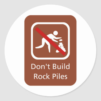 Don't Build Rock Piles, Sign, Hawaii, US Round Sticker