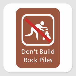 Don't Build Rock Piles, Sign, Hawaii, US Square Sticker
