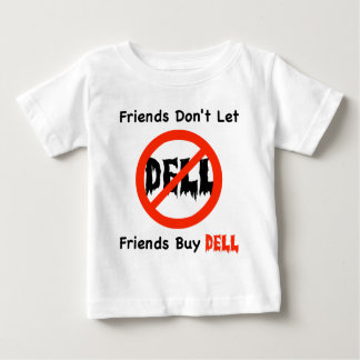 Don't Buy Dell Baby T-Shirt