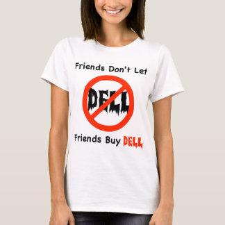 Don't Buy Dell T-Shirt