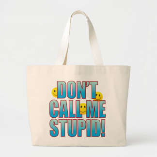Don't Call Life B Large Tote Bag