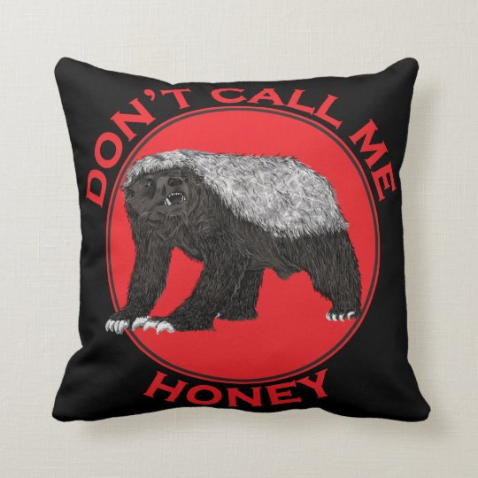 Don't Call Me Honey Feminist Red Honey Badger Art Cushion