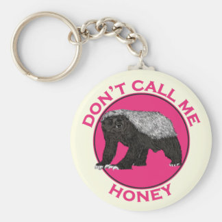 Don't Call Me Honey Honey Badger Pink Feminist Art Key Ring