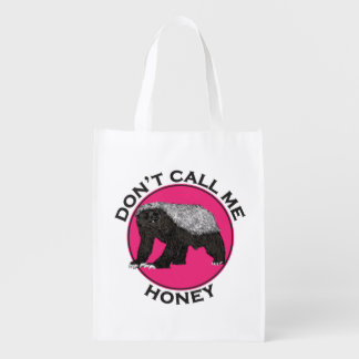 Don't Call Me Honey Honey Badger Pink Feminist Art Reusable Grocery Bag