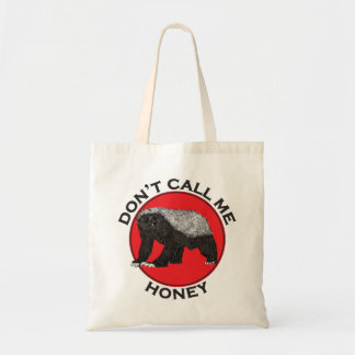 Don't Call Me Honey, Honey Badger Red Feminist Art