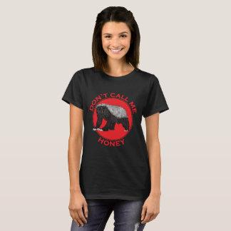 Don't Call Me Honey, Honey Badger Red Feminist Art T-Shirt