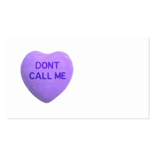 Don't Call Me Purple Candy Heart Business Card