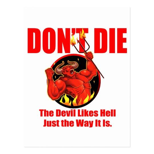 Don't Die... Postcard