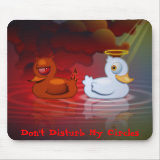 Don't Disturb My Circles Mouse Pads