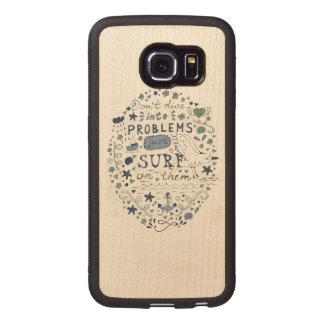 Don't Dive Into Problems Just Surf On Them Wood Phone Case