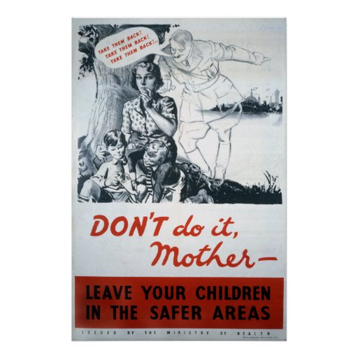 Don't Do It Mother World War II Print