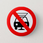 Dont drink and drive 6 cm round badge