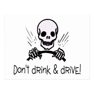 Dont Drink And Drive Postcard