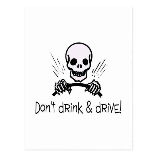 Dont Drink And Drive Post Cards