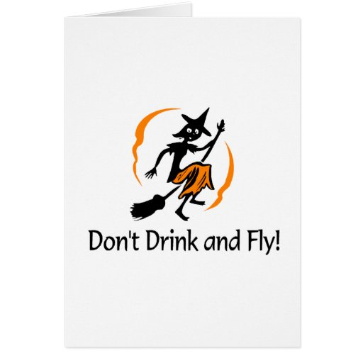Dont Drink And Fly Witch Cards