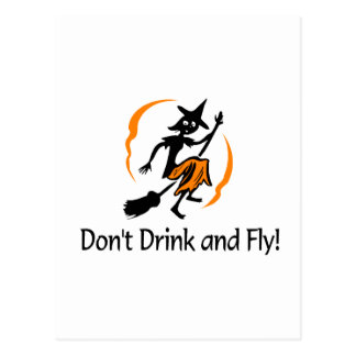 Dont Drink And Fly Witch Post Card