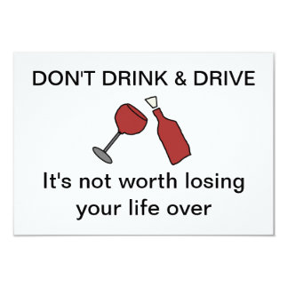 Don't drink & drive Card 9 Cm X 13 Cm Invitation Card