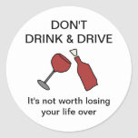 Don't Drink & Drive Wine Sticker