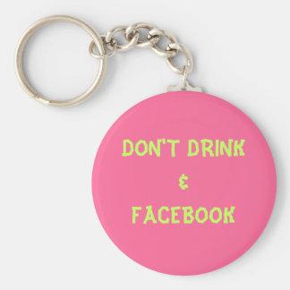 DON'T DRINK&FACEBOOK KEY RING