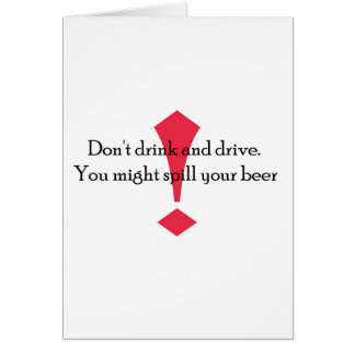 Dont Drink Greeting Card